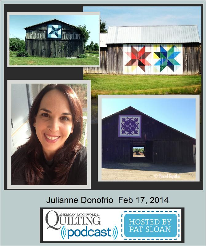 Pat Sloan American Patchwork and Quilting radio Julianne Donofrio guest