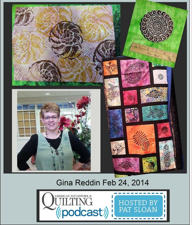 Pat Sloan American Patchwork and Quilting radio Gina Reddin Feb guest