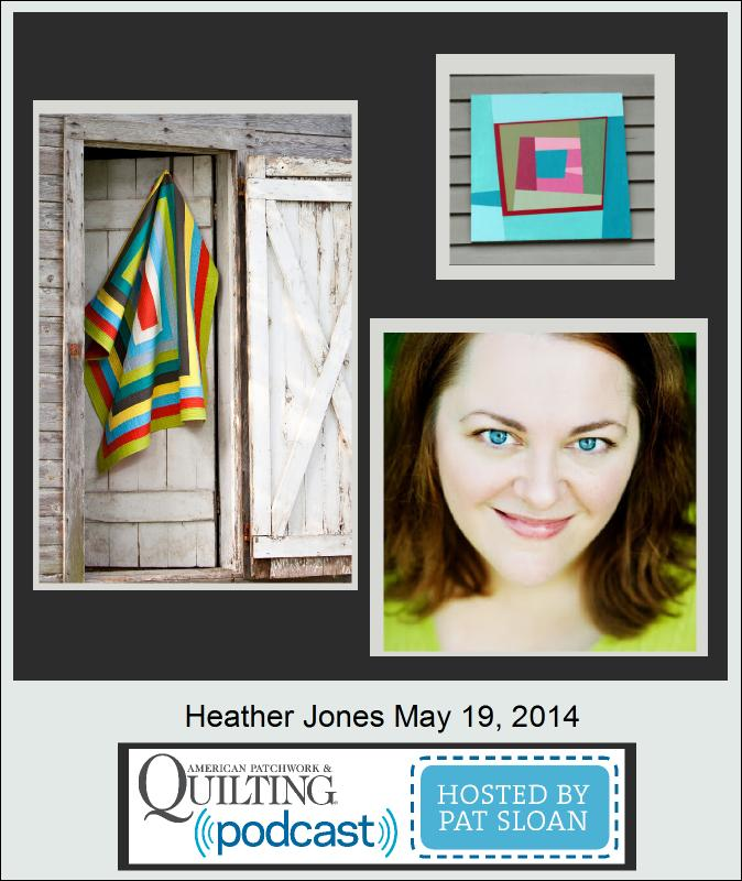 Pat Sloan American Patchwork and Quilting radio Heather Jones guest