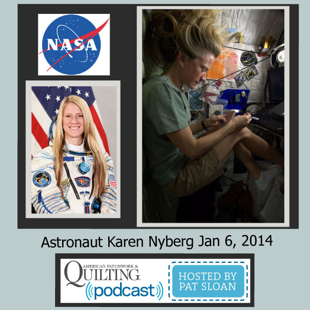 Pat Sloan American Patchwork and Quilting radio Karen Nyberg Jan guest