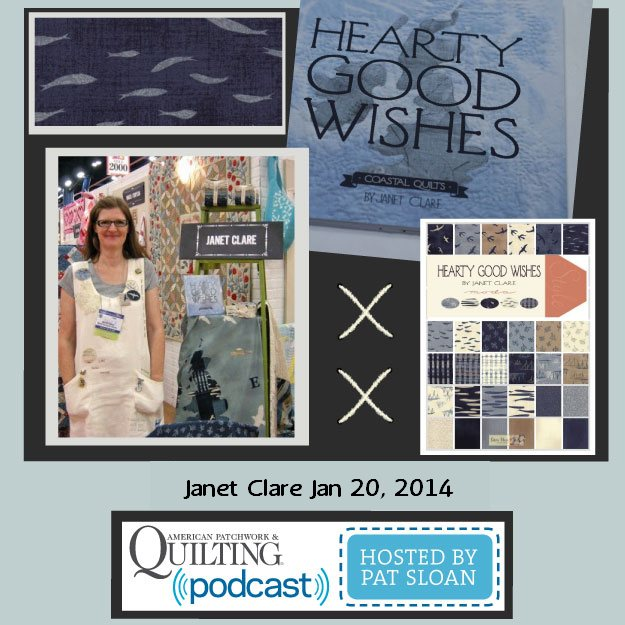 Pat Sloan American Patchwork and Quilting radio Janet Clare Jan guest
