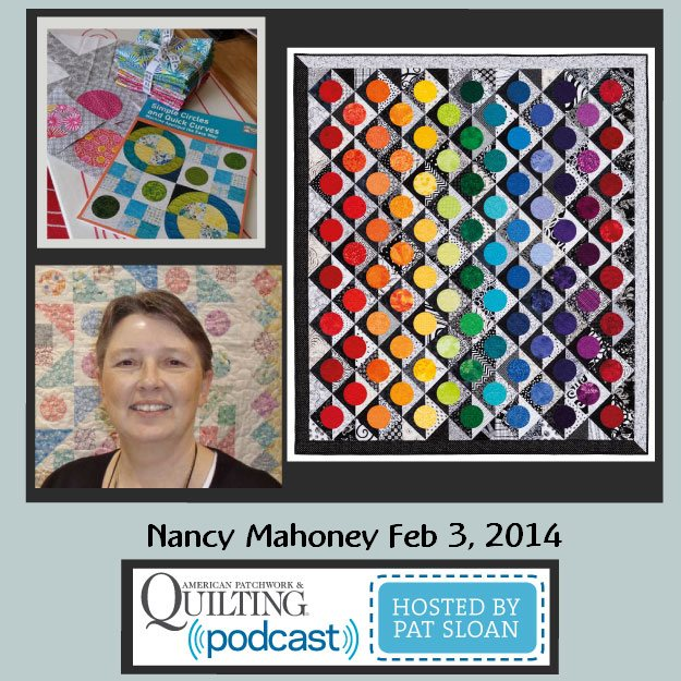 Pat Sloan American Patchwork and Quilting radio Nancy Mahoney Feb guest