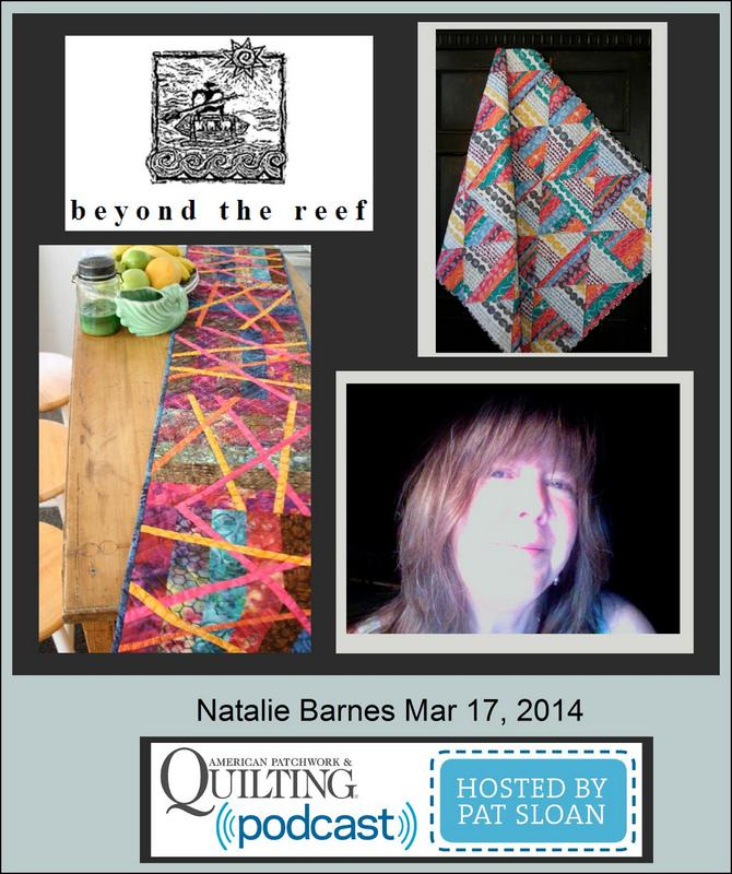Pat Sloan American Patchwork and Quilting radio Natalie Barnes guest