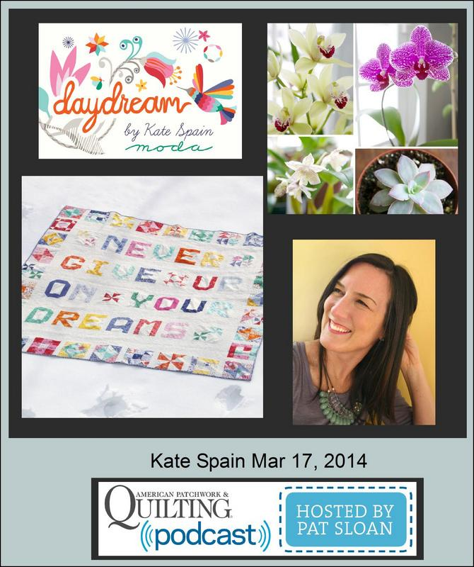 Pat Sloan American Patchwork and Quilting radio Kate Spain guest