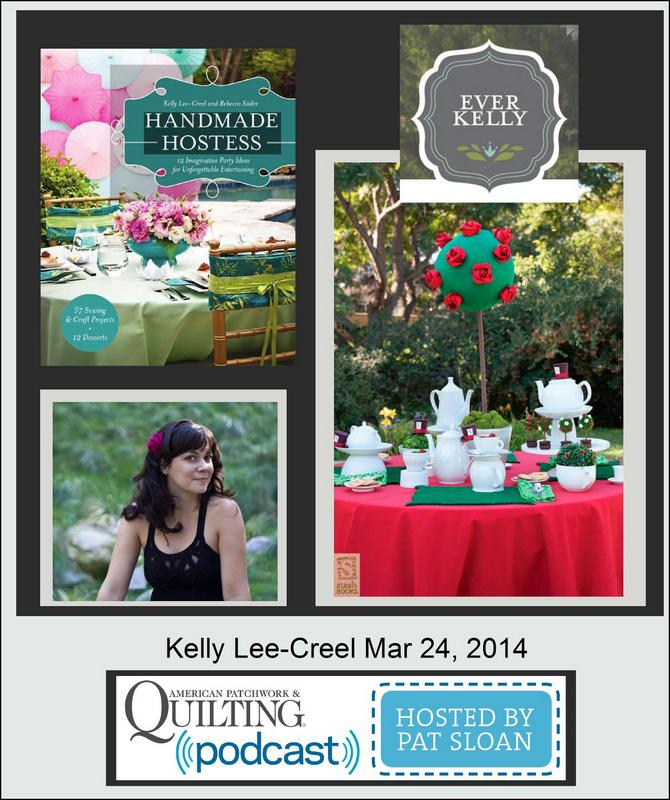 Pat Sloan American Patchwork and Quilting radio Kelly Lee Creel guest
