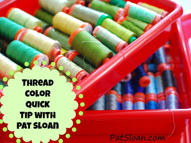 Pat sloan thread color quick tip