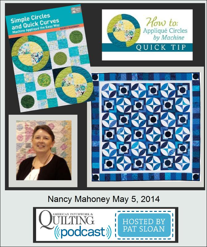 Pat Sloan American Patchwork and Quilting radio Nancy Mahoney guest