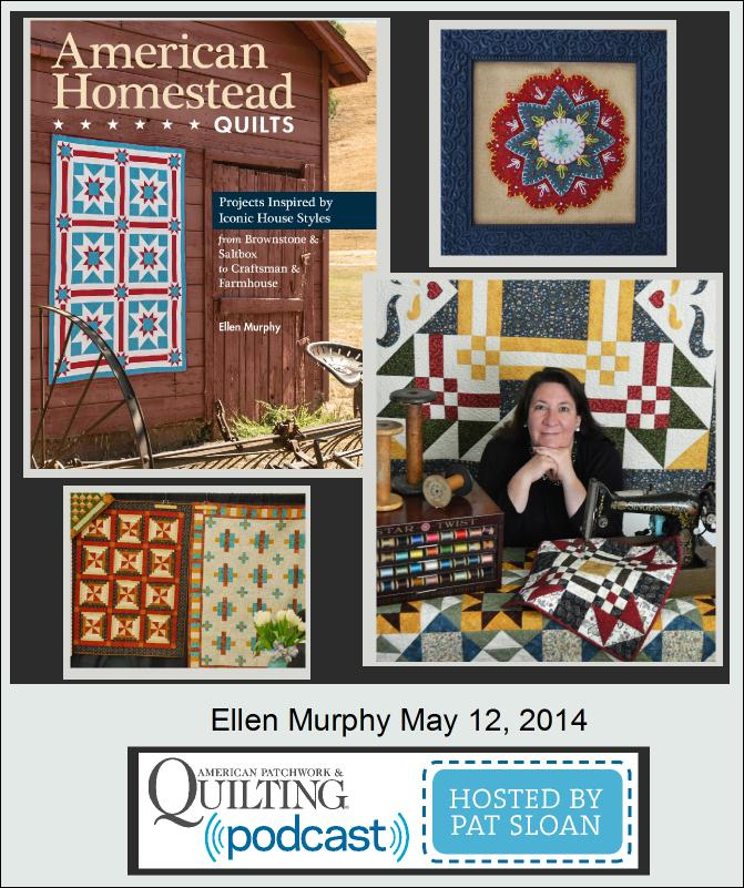 Pat Sloan American Patchwork and Quilting radio Ellen Murphy guest