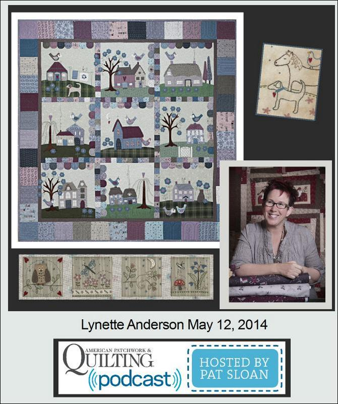 Pat Sloan American Patchwork and Quilting radio Lynette Anderson guest
