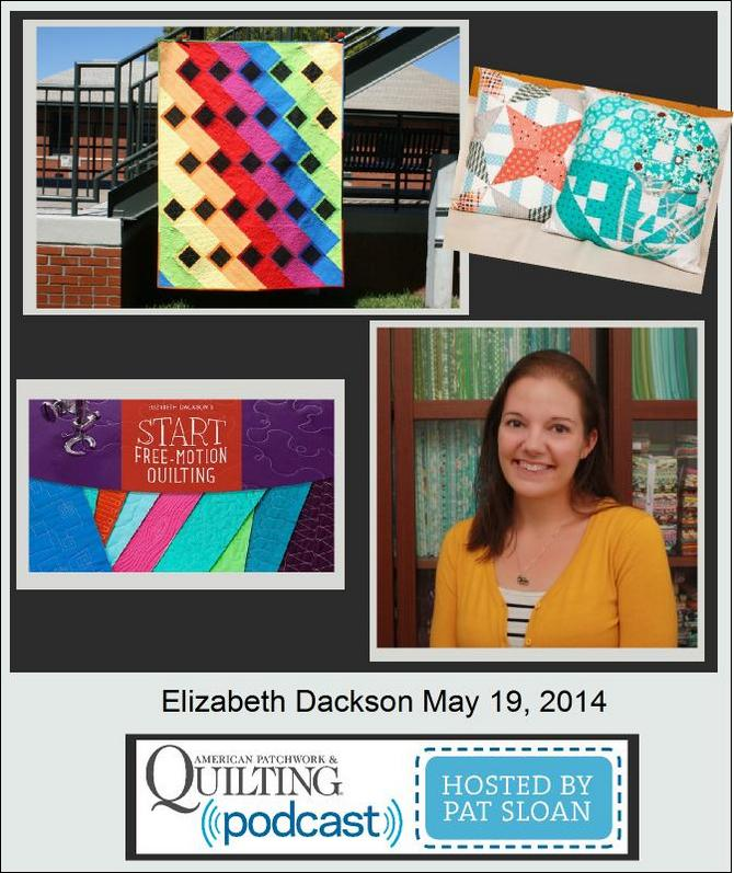 Pat Sloan American Patchwork and Quilting radio Elizabeth Dackson guest