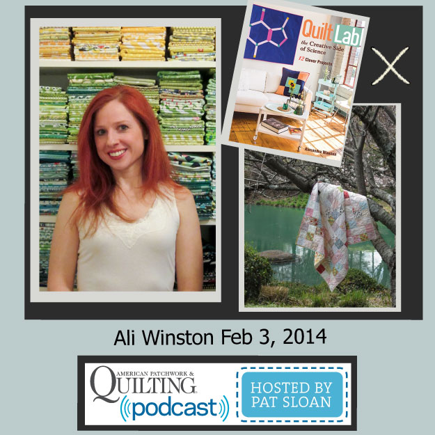 Pat Sloan American Patchwork and Quilting radio Ali Winston Feb guest