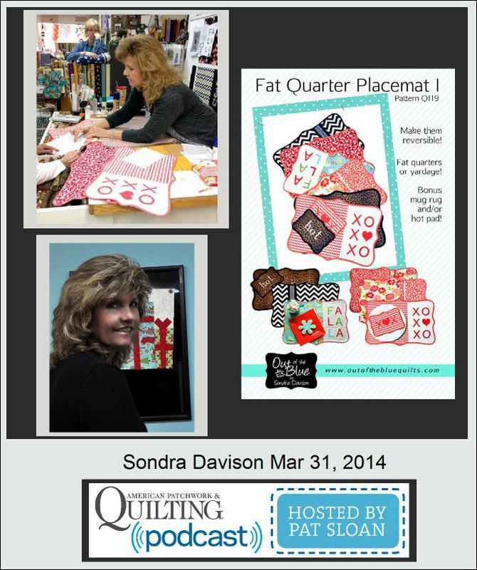 Pat Sloan American Patchwork and Quilting radio Sondra Davison guest