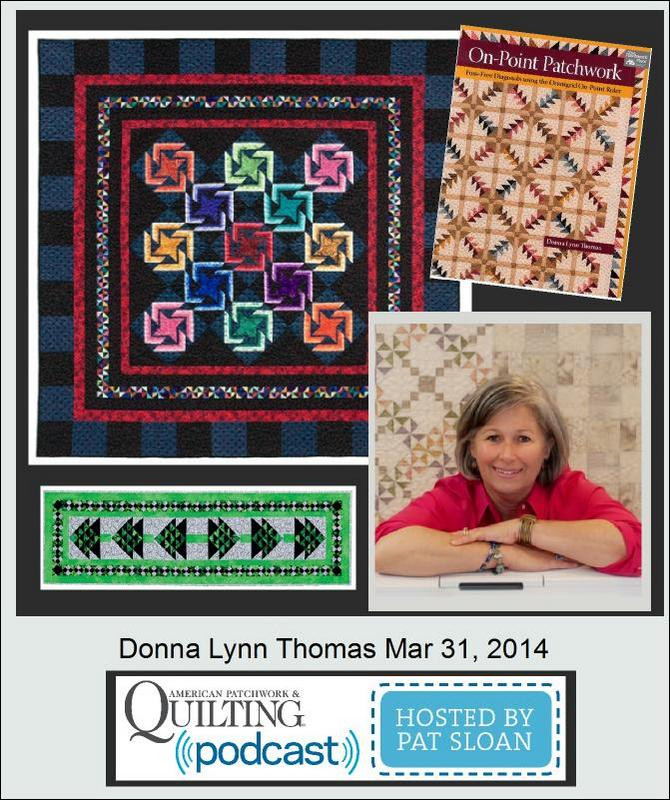 Pat Sloan American Patchwork and Quilting radio Donna Lynn Thomas guest