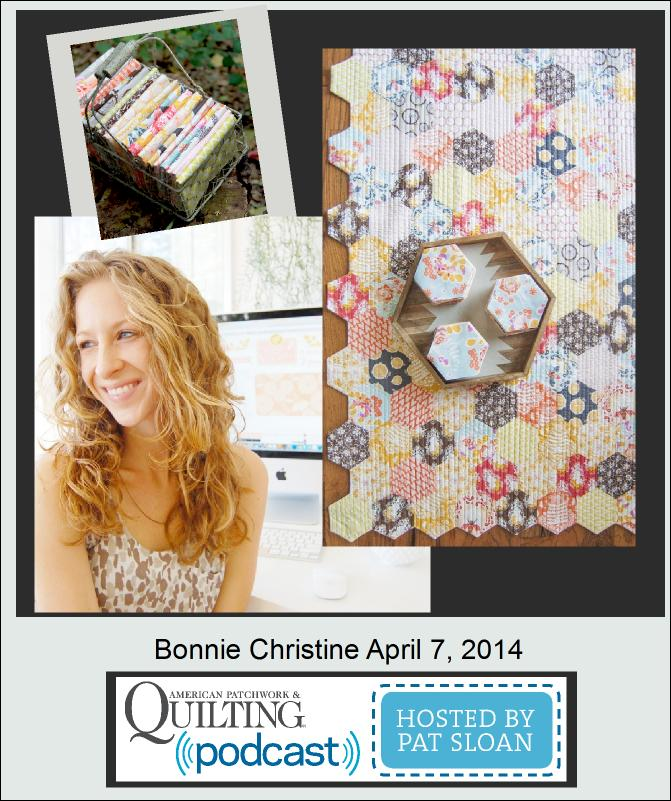 Pat Sloan American Patchwork and Quilting radio Bonnie Christine guest