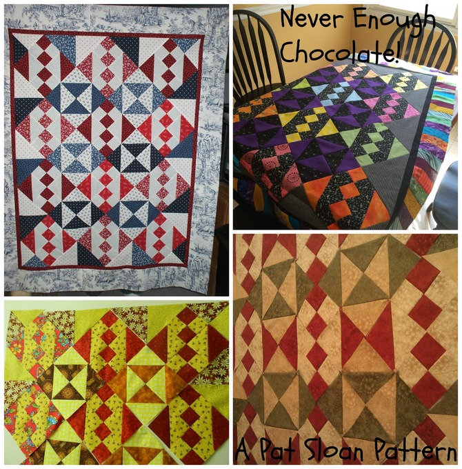 Pat sloan never enough chocolate quilts by you May 2 2014