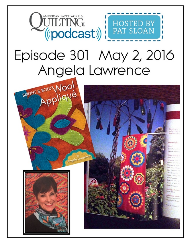 American Patchwork Quilting Pocast episode 301 Angela Lawrence