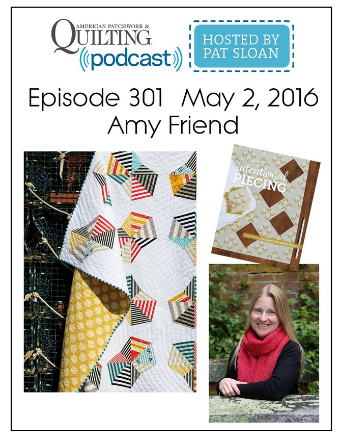 American Patchwork Quilting Pocast episode 301 Amy Friend