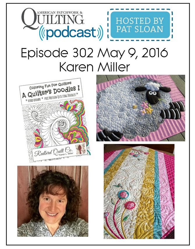 American Patchwork Quilting Pocast episode 302 Karen Miller