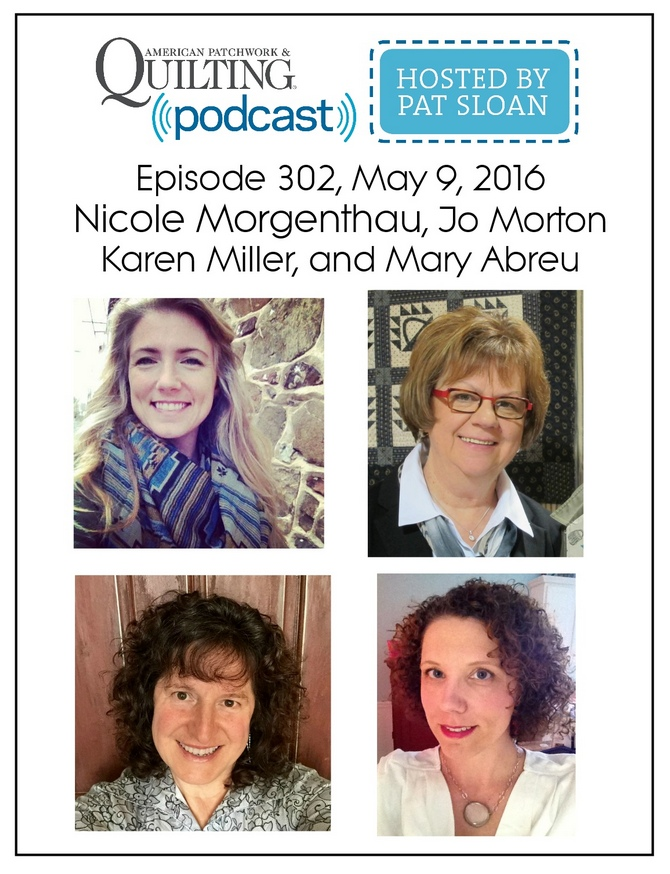 2 American Patchwork Quilting Pocast episode 302 May 9 2016