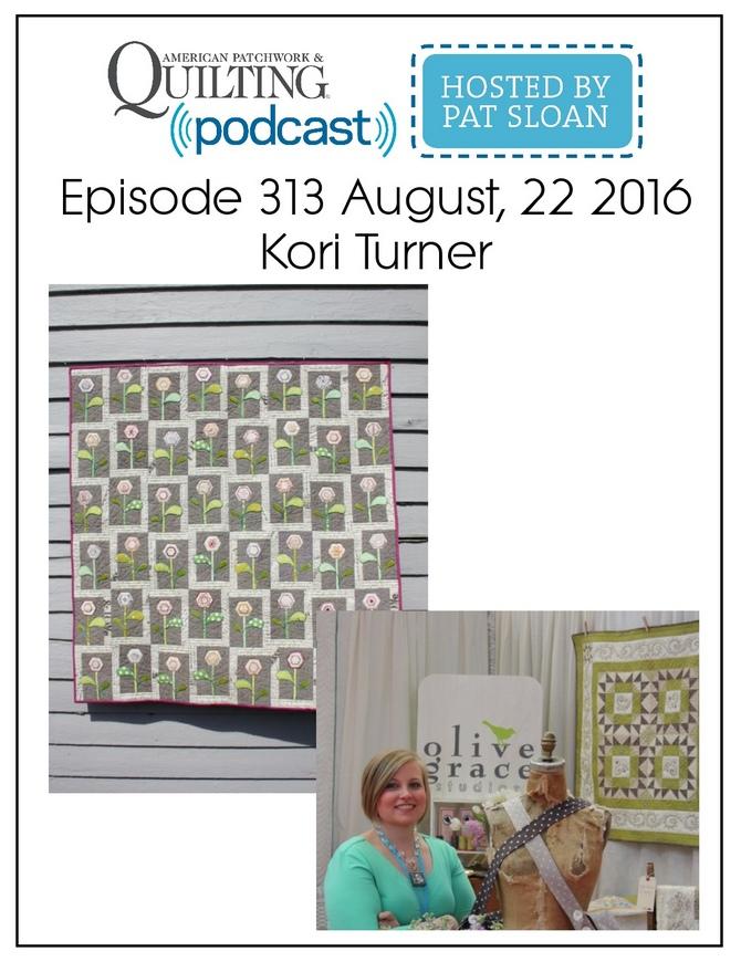 American Patchwork Quilting Pocast episode 313 Kori Turner