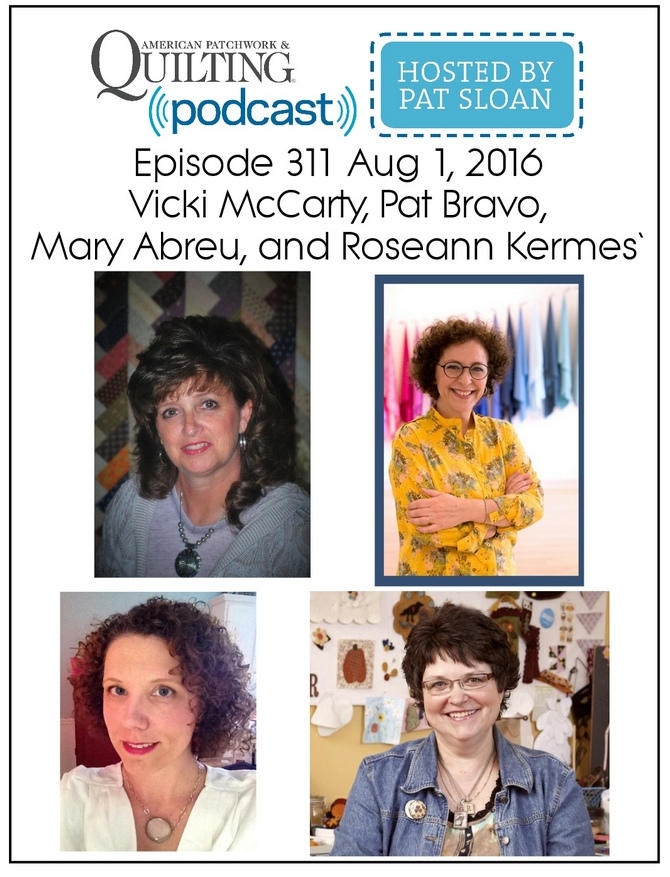 2 American Patchwork Quilting Pocast episode 311 Aug 1 2016