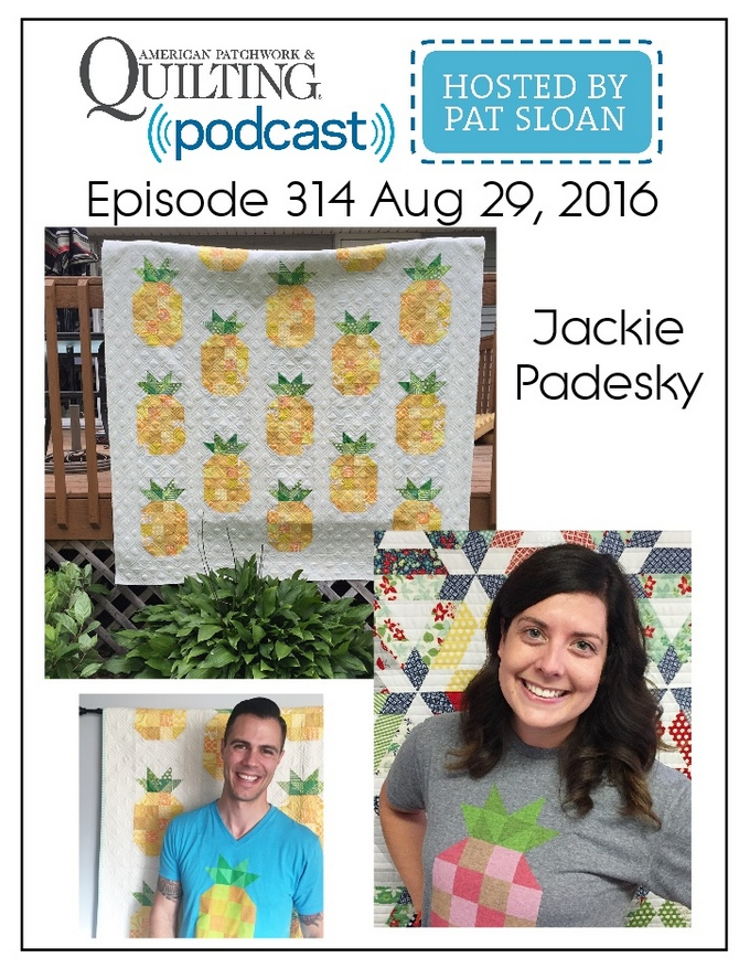 American Patchwork Quilting Pocast episode 314 Jackie Padesky