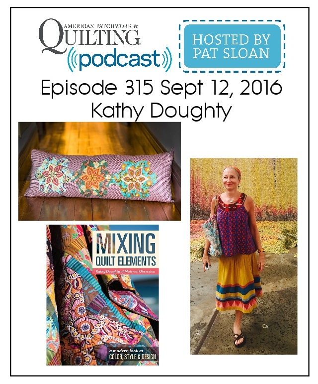 American Patchwork Quilting Pocast episode 315 Kathy Doughty
