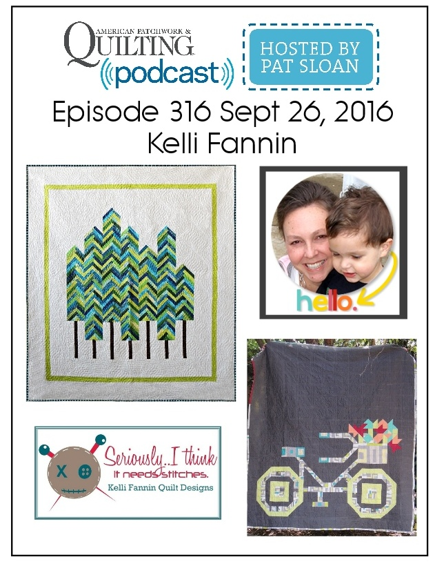 American Patchwork Quilting Pocast episode 316 Kelli Fannin