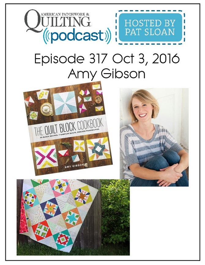 American Patchwork Quilting Pocast episode 317 Amy Gibson