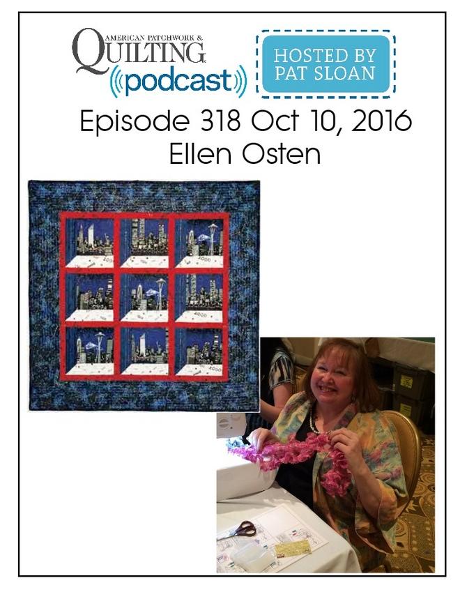 American Patchwork Quilting Pocast episode 318 Ellen Osten