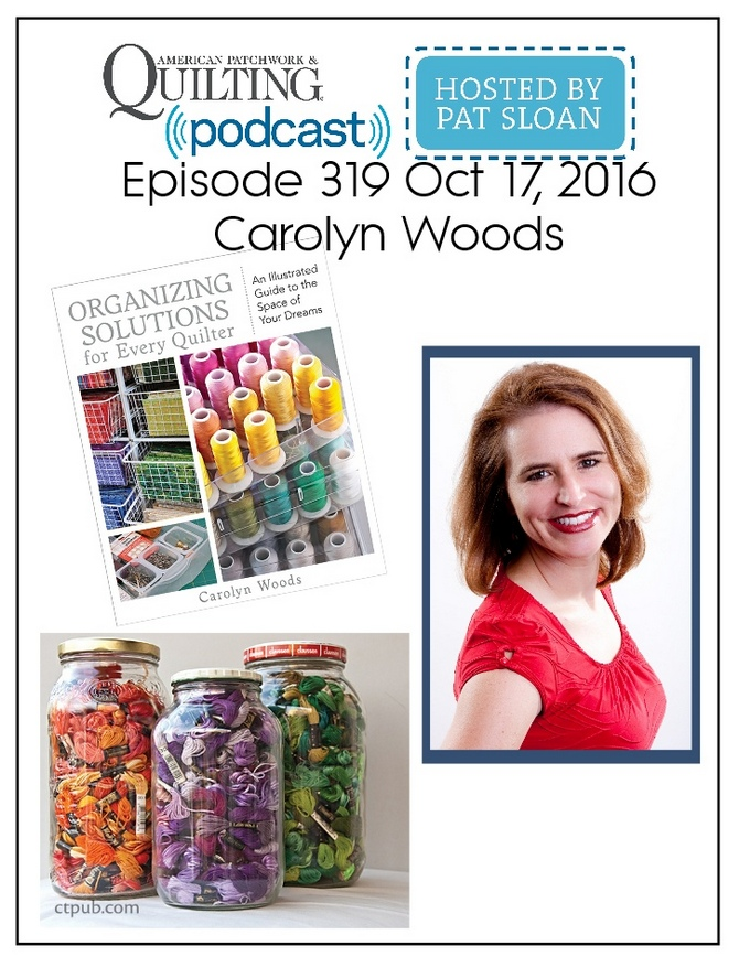American Patchwork Quilting Pocast episode 319 Carolyn Woods