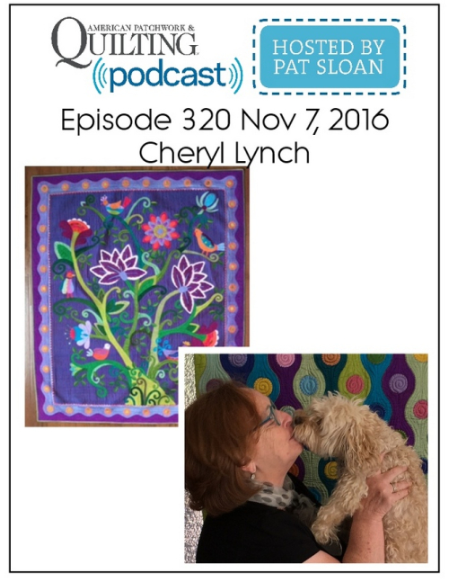 American Patchwork Quilting Pocast episode 320 Cheryl Lynch