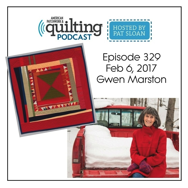American Patchwork Quilting Pocast episode 329 Gwen Marstonv2