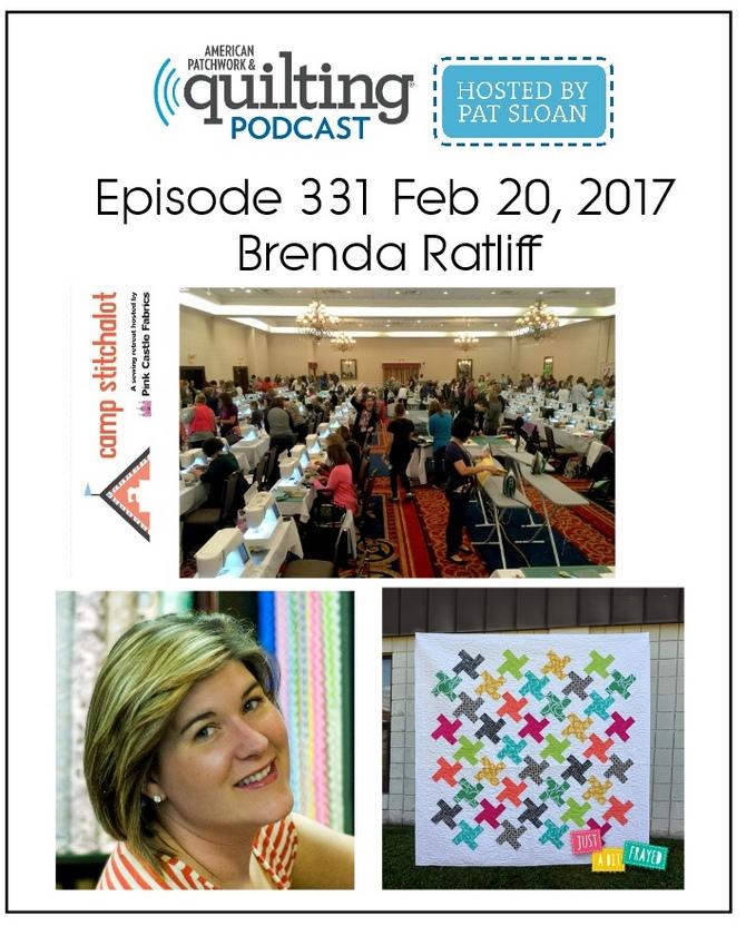 American Patchwork Quilting Pocast episode 331  Brenda Ratliff