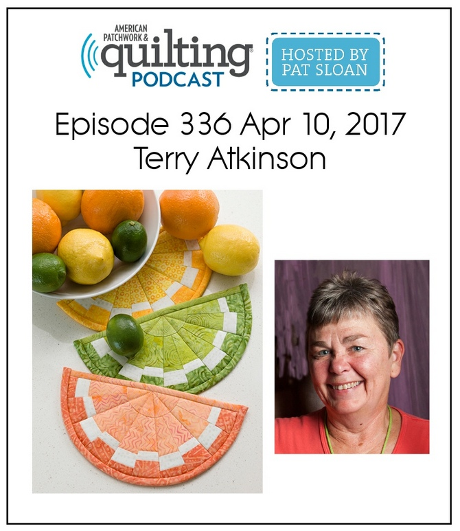 American Patchwork Quilting Pocast episode 336 Terry Atkinson
