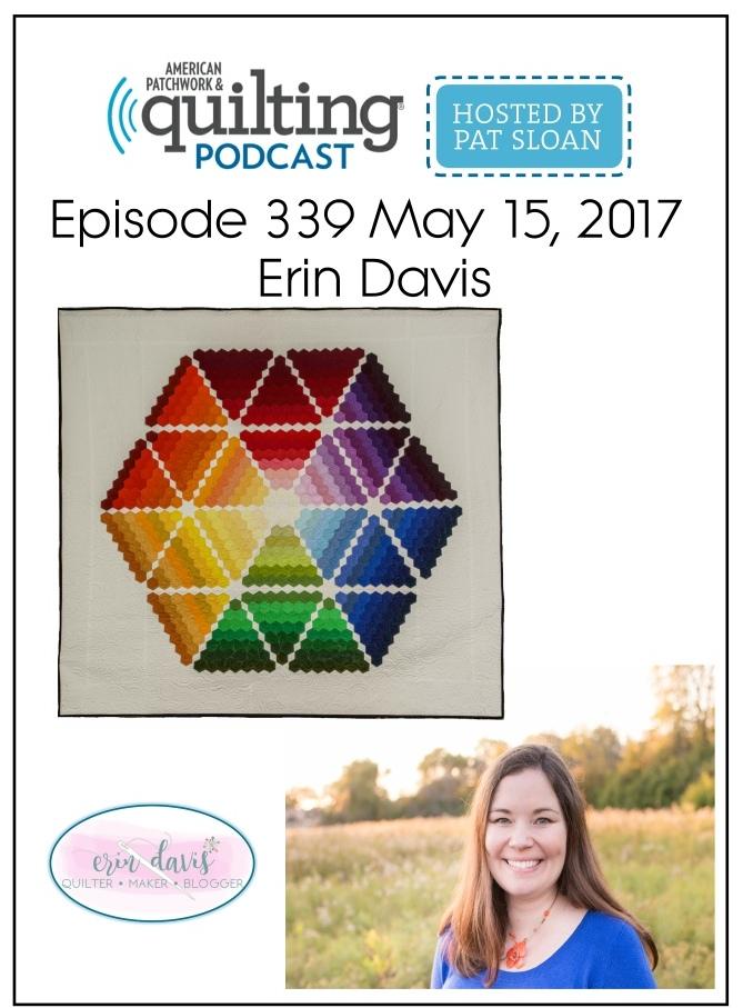 American Patchwork Quilting Pocast episode 339 Erin Davis
