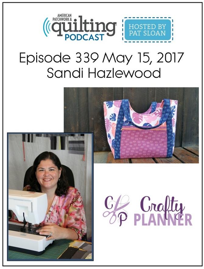 American Patchwork Quilting Pocast episode 339 Sandi Hazlewood