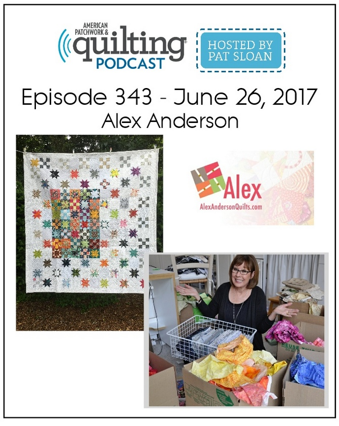 American Patchwork Quilting Pocast episode 343 Alex Anderson