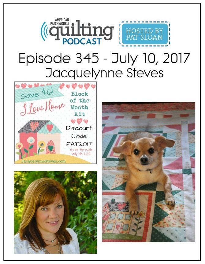 American Patchwork Quilting Pocast episode 345 Jacquelynne Steves