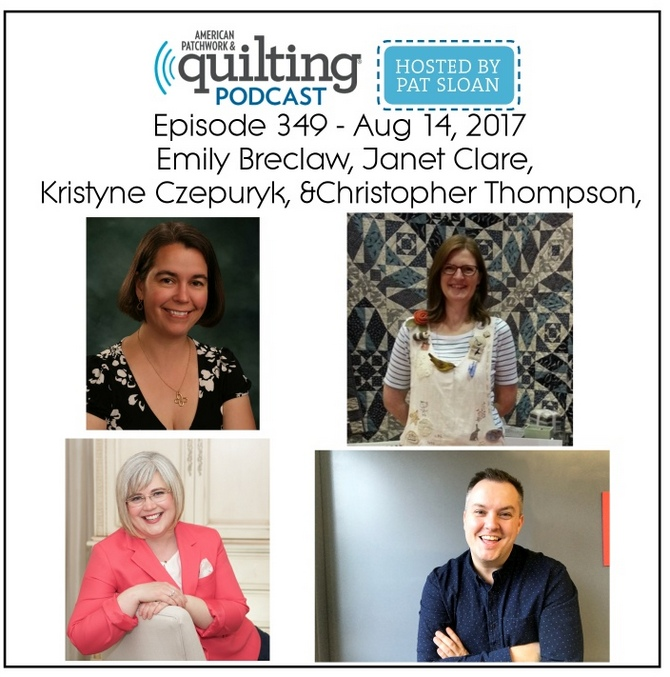 1 American Patchwork Quilting Pocast episode 349