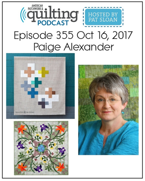 American Patchwork Quilting Pocast episode 355 Paige Alexander
