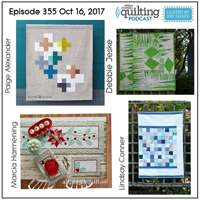 2 American Patchwork Quilting Pocast episode 355 Oct 16 2017