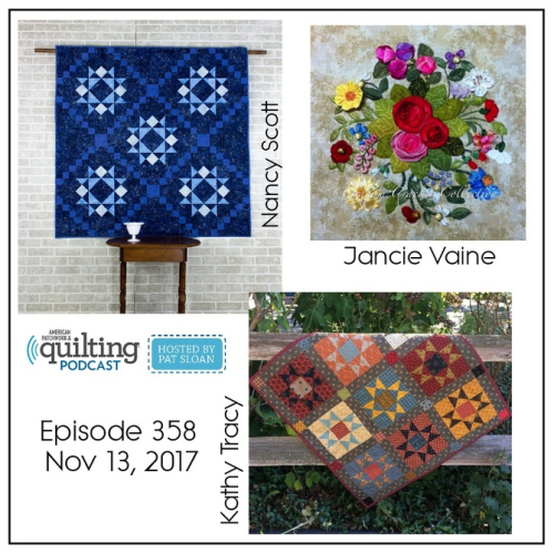 2 American Patchwork Quilting Pocast episode 358 Nov 13 2017