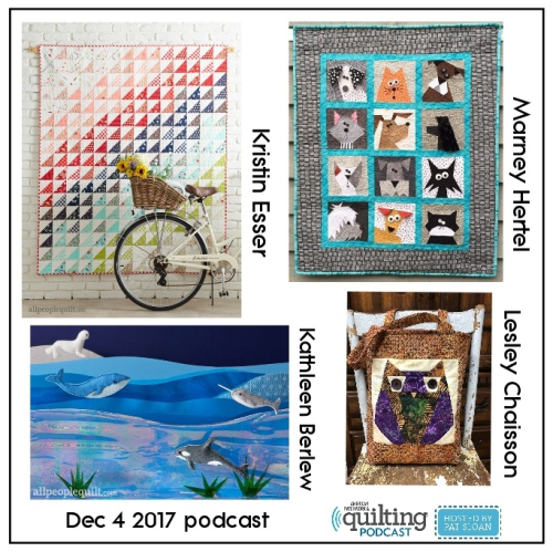 2 American Patchwork Quilting Pocast episode 361 Dec 4 2017