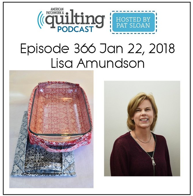 American Patchwork Quilting Pocast episode 366 Lisa Amundson