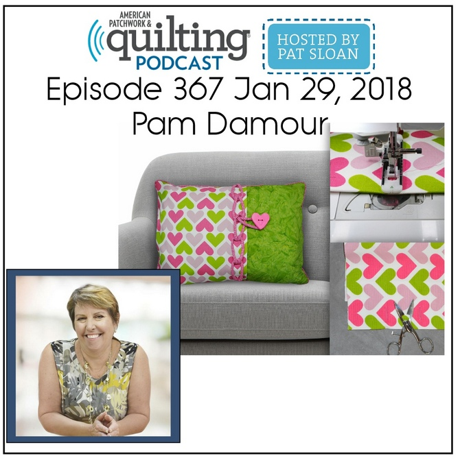 American Patchwork Quilting Pocast episode 367 Pam Damour
