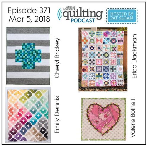 2 American Patchwork Quilting Pocast episode 371 Mar 5 2018