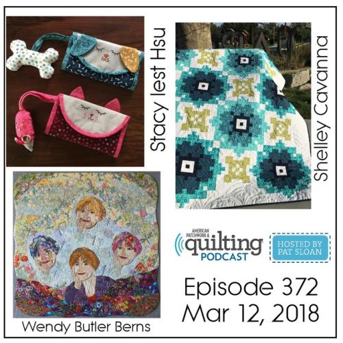 2 American Patchwork Quilting Pocast episode 372 Mar 12 2018