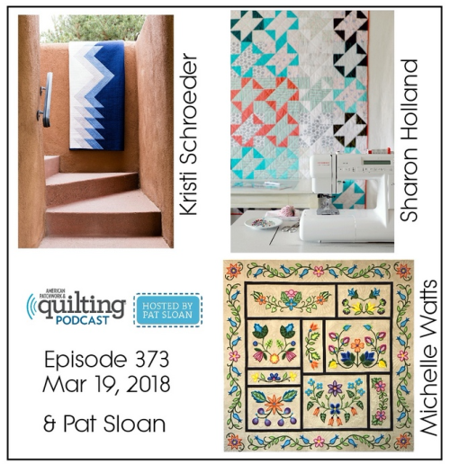 2 American Patchwork Quilting Pocast episode 373 Mar 19 2018