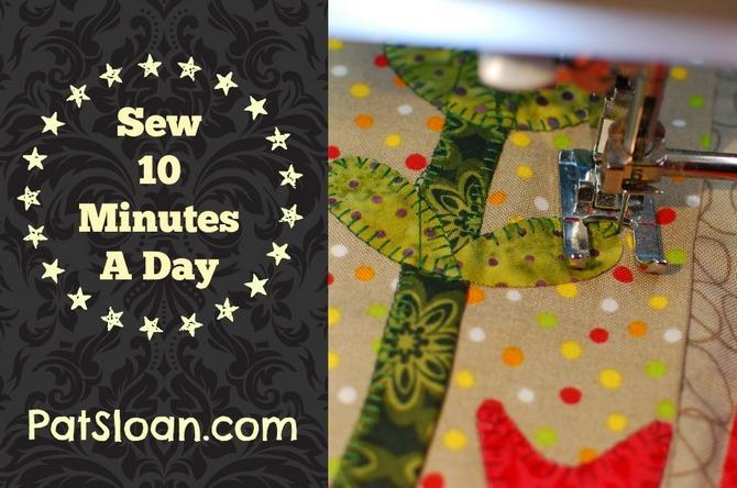 Pat sloan sew 10 min a day post